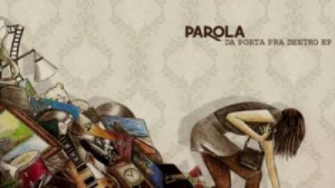 Review: Da porta pra dentro, Parola