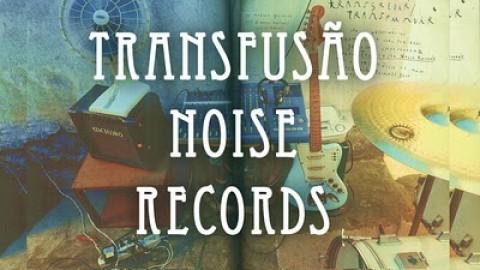 Parceiros: Transfusão Noise Records